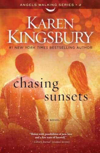 9781451687521: Chasing Sunsets: A Novel (Angels Walking)