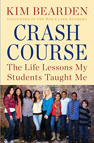 9781451687705: Crash Course: The Life Lessons My Students Taught Me