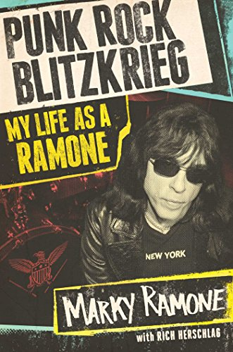 Punk Rock Blitzkrieg: My Life As a Ramone (Signed First Edition): Marky Ramone with Rich Herschlag