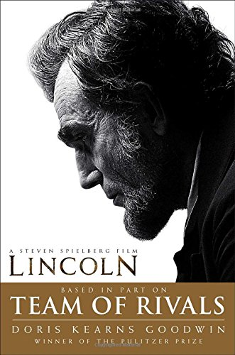 9781451688092: Team of Rivals: Lincoln Film Tie-in Edition