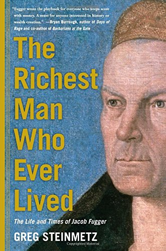 9781451688559: The Richest Man Who Ever Lived: The Life and Times of Jacob Fugger