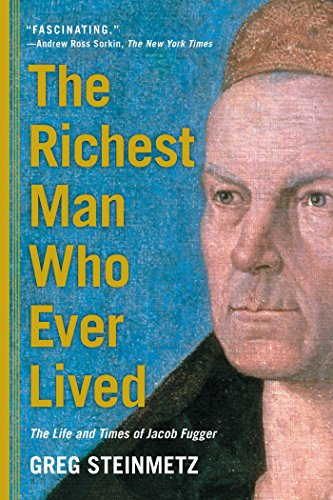 9781451688566: The Richest Man Who Ever Lived: The Life and Times of Jacob Fugger