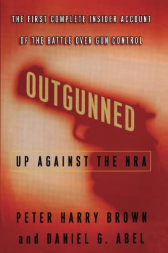 9781451688962: Outgunned: Up Against the NRA
