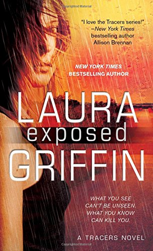 Exposed (Tracers): Griffin, Laura