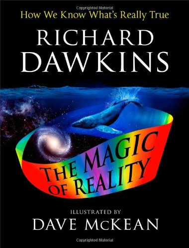 9781451690217: The Illustrated Magic of Reality: How We Know What's Really True