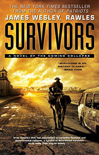 9781451690248: Survivors: A Novel of the Coming Collapse