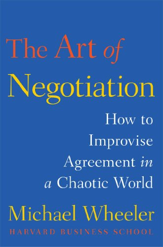 9781451690422: The Art of Negotiation: How to Improvise Agreement in a Chaotic World