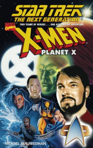 9781451691511: Star Trek: The Next Generation: Planet X (Star Trek: the Next Generation / X-Men)
