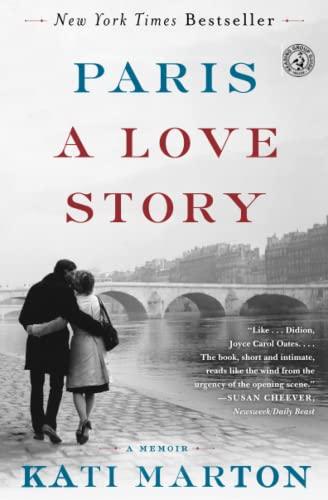 Paris: A Love Story: Marton, Kati