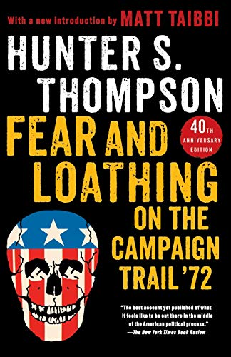 9781451691573: Fear and Loathing on the Campaign Trail '72