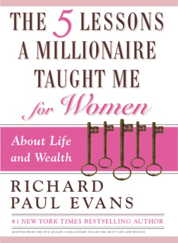 9781451691856: The Five Lessons a Millionaire Taught Me for Women