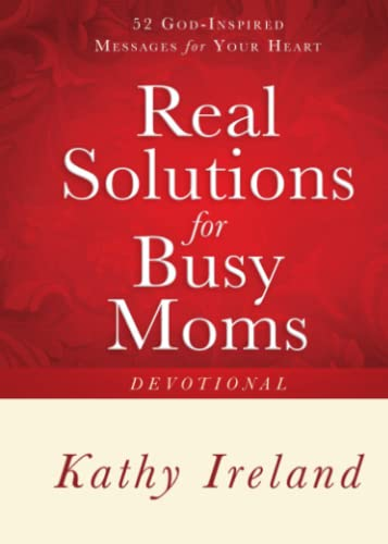 9781451691887: Real Solutions for Busy Moms Devotional: 52 God-Inspired Messages for Your Heart