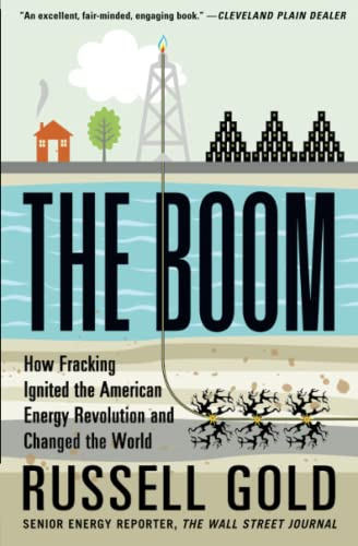 9781451692297: The Boom: How Fracking Ignited the American Energy Revolution and Changed the World