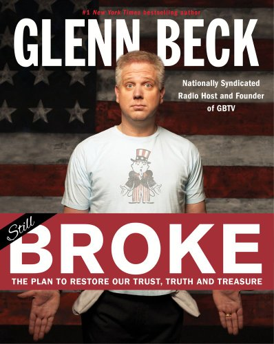 9781451693447: Broke: The Plan to Restore Our Trust, Truth and Treasure
