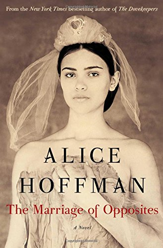 The Marriage of Opposites: Hoffman, Alice