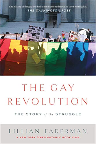 9781451694123: The Gay Revolution: The Story of the Struggle