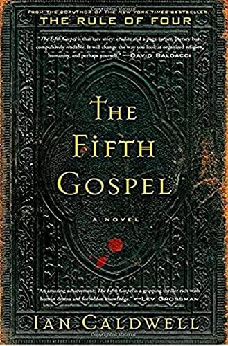 The Fifth Gospel: A Novel: Caldwell, Ian