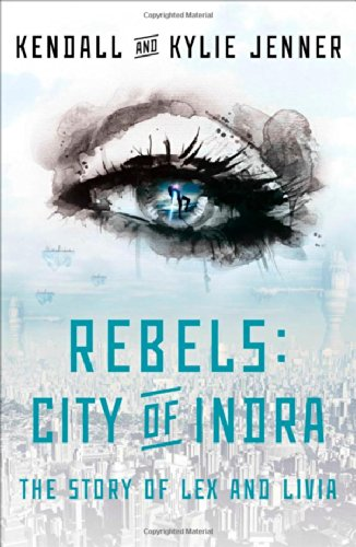 9781451694420: Rebels: City of Indra: The Story of Lex and Livia