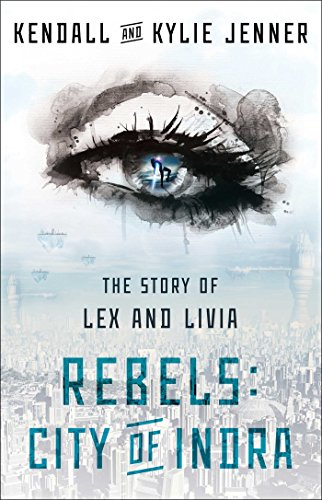 9781451694550: Rebels, City of Indra: The Story of Lex and Livia