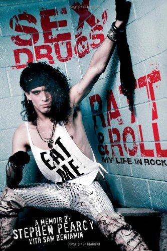 9781451694567: Sex, Drugs, Ratt & Roll: My Life in Rock