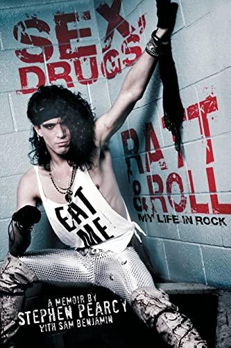 9781451694581: Sex, Drugs, Ratt & Roll: My Life in Rock