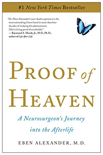 9781451695199: Proof of Heaven: A Neurosurgeon's Journey into the Afterlife