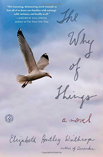 The Why of Things (Paperback): Elizabeth Hartley Winthrop
