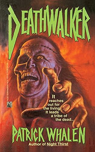 Deathwalker (145169587X) by Patrick Whalen