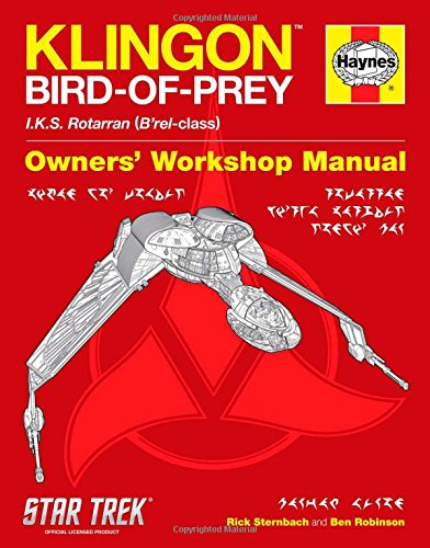Klingon Bird-of-Prey Haynes Manual (Star Trek) (145169590X) by Ben Robinson; Rick Sternbach