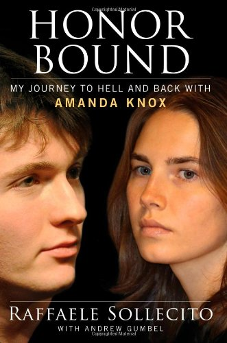 9781451695984: Honor Bound: My Journey to Hell and Back with Amanda Knox