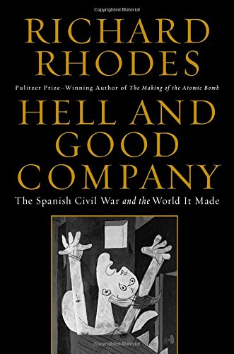 9781451696219: Hell and Good Company: The Spanish Civil War and the World It Made