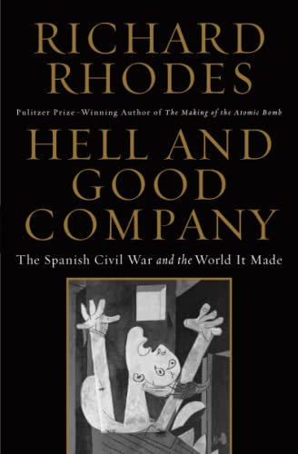 9781451696226: Hell and Good Company: The Spanish Civil War and the World it Made