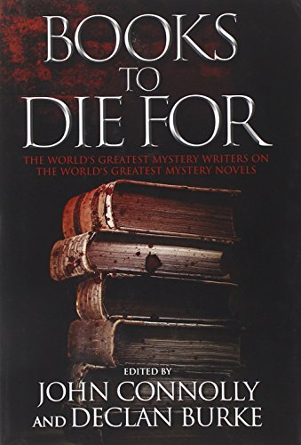 9781451696578: Books to Die For: The World's Greatest Mystery Writers on the World's Greatest Mystery Novels
