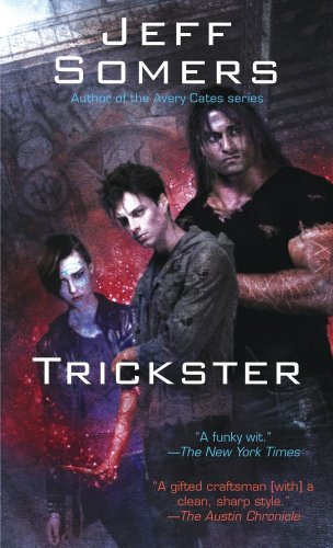 Trickster (The Ustari Cycle): Jeff Somers