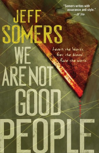 We Are Not Good People (Ustari Cycle): Somers, Jeff