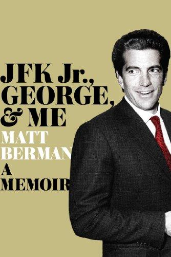 9781451697018: JFK Jr., George, & Me: A Memoir