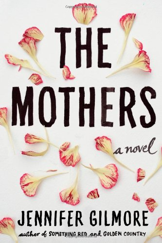 9781451697254: The Mothers: A Novel
