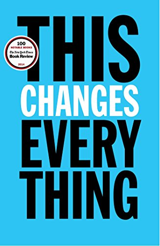 9781451697384: This Changes Everything: Capitalism vs. The Climate-