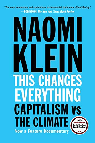 9781451697391: This Changes Everything: Capitalism vs. the Climate