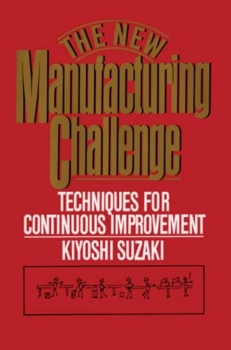 9781451697551: New Manufacturing Challenge: Techniques for Continuous Improvement