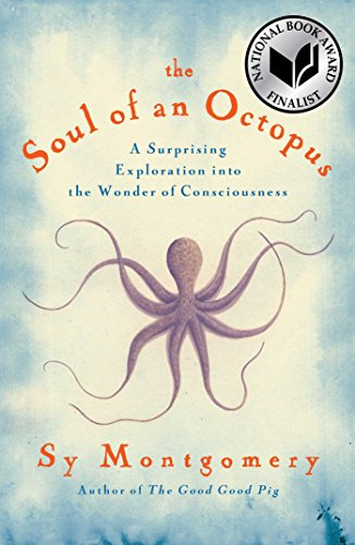 9781451697711: The Soul of an Octopus: A Surprising Exploration into the Wonder of Consciousness