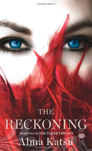 9781451697827: The Reckoning: Book Two of the Taker Trilogy