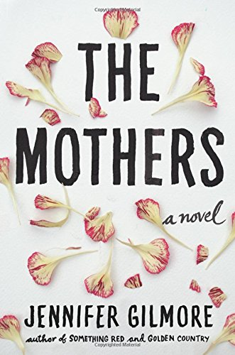 9781451697865: The Mothers: A Novel
