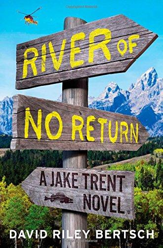 9781451698039: River of No Return: A Jake Trent Novel