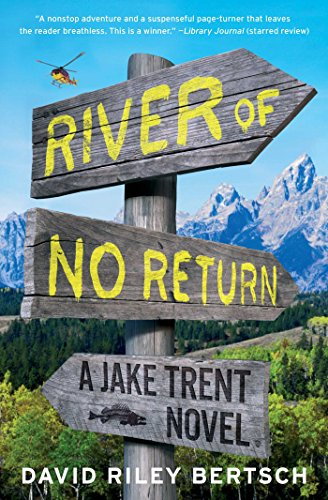 9781451698046: River of No Return (Jake Trent)