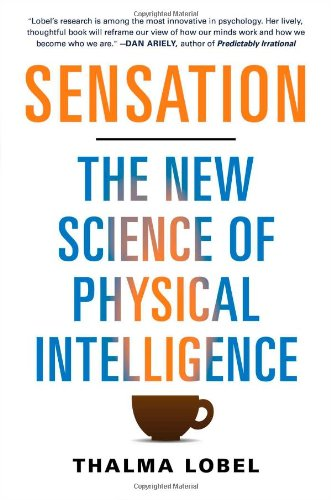 9781451699135: Sensation: The New Science of Physical Intelligence