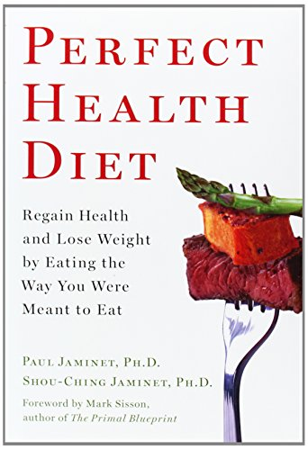 9781451699142: Perfect Health Diet: Regain Health and Lose Weight by Eating the Way You Were Meant to Eat