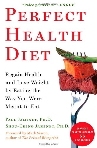 9781451699159: Perfect Health Diet: Regain Health and Lose Weight by Eating the Way You Were Meant to Eat