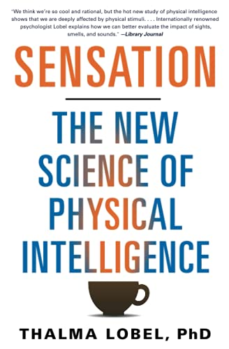 9781451699197: Sensation: The New Science of Physical Intelligence