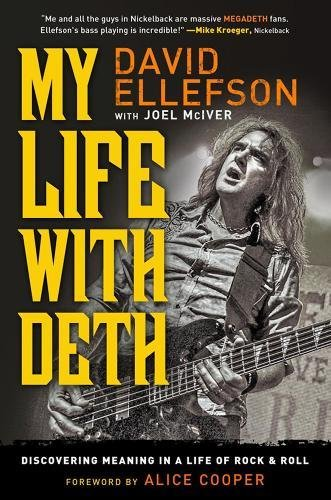 My Life with Deth: Discovering Meaning in a Life of Rock & Roll (SIGNED)